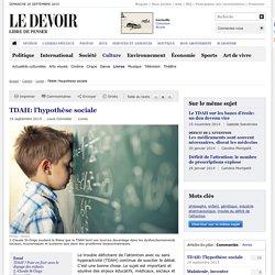 TDAH: l'hypothèse sociale
