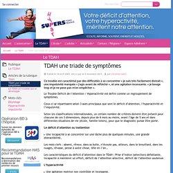 TDAH une triade de symptômes - TDAH France
