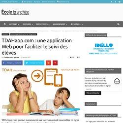 TDAHapp.com : une application Web pour faciliter le suivi des élèves