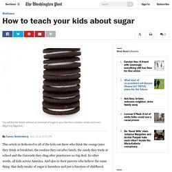 How to teach your kids about sugar