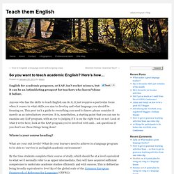 So you want to teach academic English? Here's how...