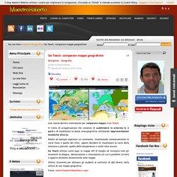 Ge Teach: comparare mappe geografiche
