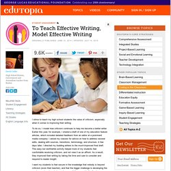 To Teach Effective Writing, Model Effective Writing