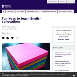 Fun ways to teach English collocations