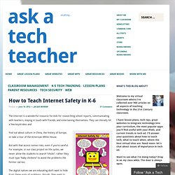 How to Teach Internet Safety in K-6