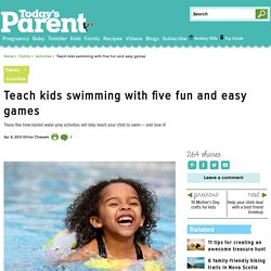 Teach kids swimming with five fun and easy games