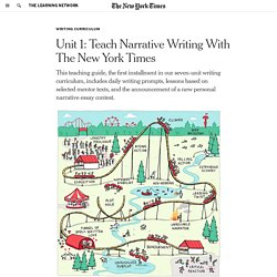 Unit 1: Teach Narrative Writing With The New York Times