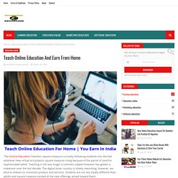 Teach Online Education And Earn From Home