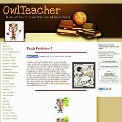 Teach Prehistory!