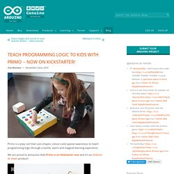 Teach programming logic to kids with Primo – Now on Kickstarter!
