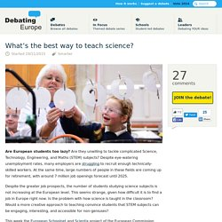 What's the best way to teach science? — Debating Europe