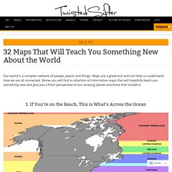 32 Maps That Will Teach You Something New About the World