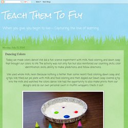 Teach Them To Fly: Dancing Colors
