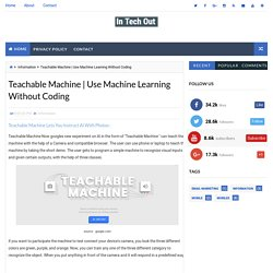 Use Machine Learning Without Coding - In Tech Out