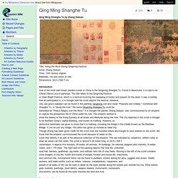 teachartwiki - Qing Ming Shanghe Tu