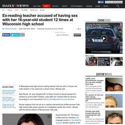 Teacher accused of sex with 16-year-old boy at Wisc. school