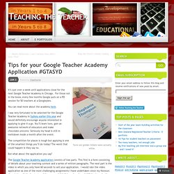 Tips for your Google Teacher Academy Application #GTASYD