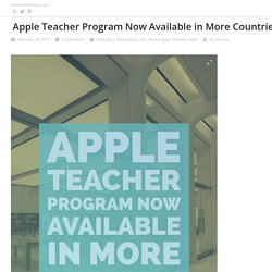 Apple Teacher Program Now Available in More Countries!