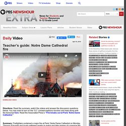 Teacher's guide: Notre Dame Cathedral fire
