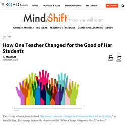 How One Teacher Changed for the Good of Her Students