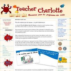 Teacher Charlotte: Plus de maitres que de classes : un petit Vademecum
