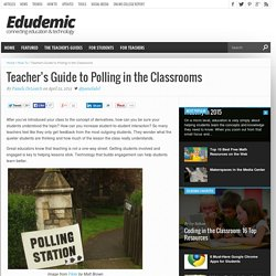 Teacher's Guide to Polling in the Classrooms