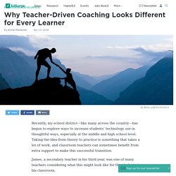 Why Teacher-Driven Coaching Looks Different for Every Learner