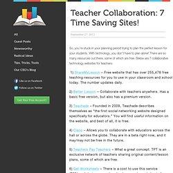 Teacher Collaboration: 7 Time Saving Sites!