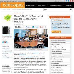 "There's No ""I"" in Teacher: 8 Rules of Thumb for Collaborative Planning"