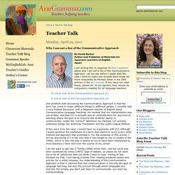 Teacher Talk » Why I am not a fan of the Communicative Approach
