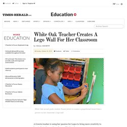 White Oak teacher creates a Lego wall for her classroom