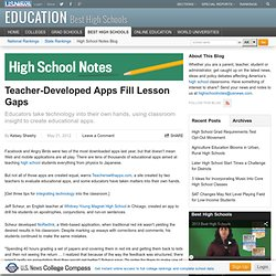 Teacher-Developed Apps Fill Lesson Gaps - High School Notes