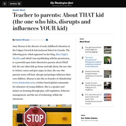 Teacher to parents: About THAT kid (the one who hits, disrupts and influences YOUR kid)