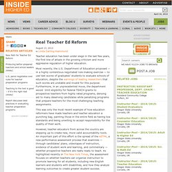 Essay argues that real teacher education reform is going on, led by the profession