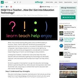 2014-05-17-help-i-m-a-teacher-how-do-i-get-into-education-technology?utm_content=buffer93239&utm_medium=social&utm_source=twitter