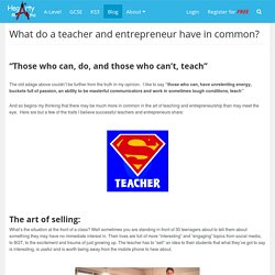 What do a teacher and entrepreneur have in common?