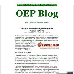 Teacher Evaluation Systems Under Common Core