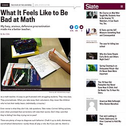 Math teacher explains math anxiety and defensiveness: It hurts to feel stupid