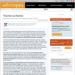 Teacher as Farmer