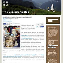 New Teacher Tools: Geocaching and Education