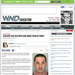 Teacher 'has sex with girl more than 45 times'