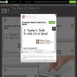 A Teacher's Guide To Web 2.0 at School | The Best Of Web 2.0