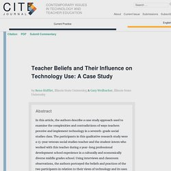 Teacher Beliefs and Their Influence on Technology Use: A Case Study – CITE Journal
