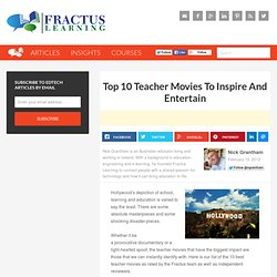 Top 10 Teacher Movies To Inspire And Entertain