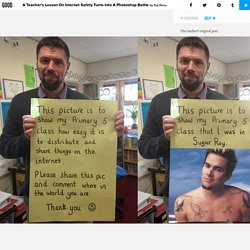 A Teacher's Lesson On Internet Safety Turns Into A Photoshop Battle