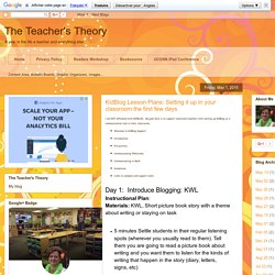 The Teacher's Theory: KidBlog Lesson Plans: Setting it up in your classroom the first few days.
