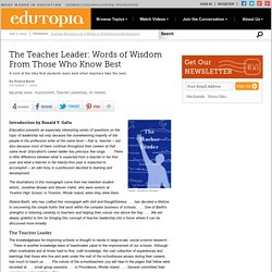 The Teacher Leader: Words of Wisdom From Those Who Know Best