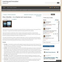 iPad v iPad Mini – I'm a Teacher and I would choose…