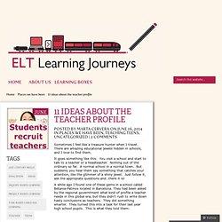 11 ideas about the teacher profile