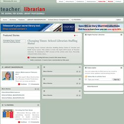 Teacher Librarian - The Journal for School Library Professionals